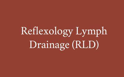 Reflexology Lymph Drainage (RLD)