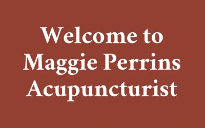 Welcome to Maggie Perrins Acupuncturist